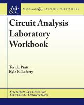Circuit Analysis Laboratory Workbook