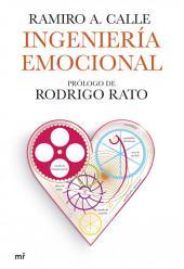 Ingeniería emocional: Prólogo de Rodrigo Rato