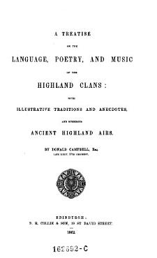 A Treatise on the Language  Poetry  and Music of the Highland Clans PDF