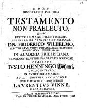 Dissertatio Iuridica De Testamento Non Praelecto