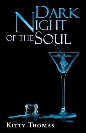 Dark Night of the Soul: Dark Erotica