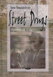 New Research On Street Drugs Book PDF