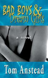 Bad Boys And Dream Girls Book PDF