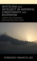 Mysticism and Intellect in Medieval Christianity and Buddhism PDF