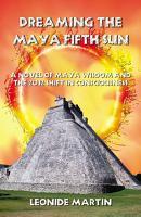 Dreaming the Maya Fifth Sun PDF