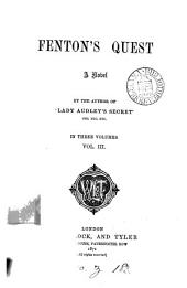 Fenton's quest, by the author of 'Lady Audley's secret'.