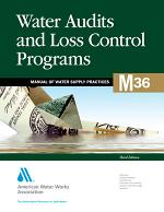 Water Audits and Loss Control Programs, 3rd Ed. (M36)