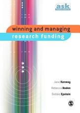 Winning and Managing Research Funding PDF