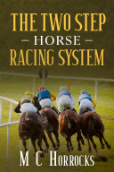 The Two Step Horse Racing System