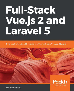 Full Stack Vue js 2 and Laravel 5