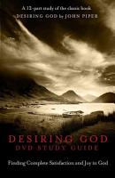 Desiring God DVD Study Guide PDF