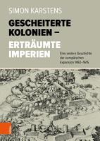 Gescheiterte Kolonien     Ertr  umte Imperien PDF