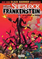 Sherlock Frankenstein und die Legion des Teufels PDF