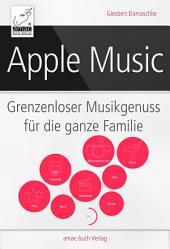 Apple Music: Grenzenloser Musikgenuss für die ganze Familie