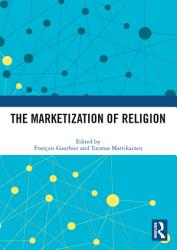 The Marketization of Religion PDF
