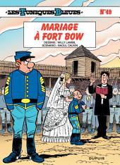 Les Tuniques Bleues - Tome 49 - Mariage à Fort Bow
