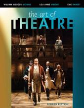 The Art of Theatre: Then and Now: Edition 4