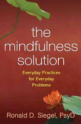 The Mindfulness Solution Book PDF