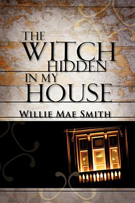 The Witch Hidden in My House PDF