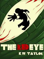 The Red Eye: Volume 1