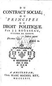 Du Contrat Social; ou, principes du droit politique