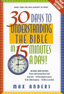 30 Days to Understanding the Bible in 15 Minutes a Day  PDF
