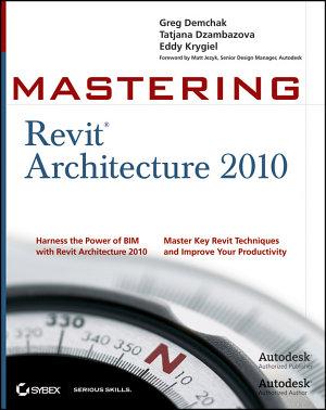 Mastering Revit Architecture 2010 PDF
