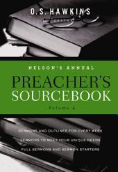 Nelson's Annual Preacher's Sourcebook: Volume 4