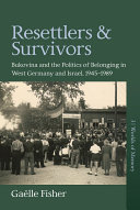 Resettlers and Survivors PDF