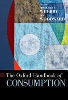 The Oxford Handbook of Consumption PDF