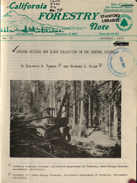 Logging Residue and Slash Collection in the Central Sierra