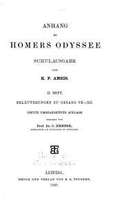 Anhang zu Homers Odyssee: Hft. Erläuterungen zu Gesang VII-XII. 3. umgearb. Aufl. 1889