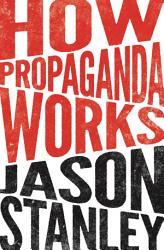How Propaganda Works
