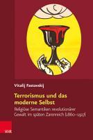 Terrorismus und das moderne Selbst PDF