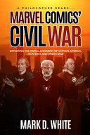 A Philosopher Reads    Marvel Comics  Civil War PDF