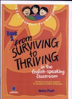 From Surviving to Thriving in the English speaking Classroom PDF