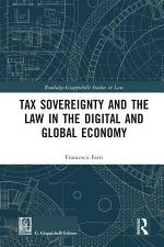 Tax Sovereignty and the Law in the Digital and Global Economy