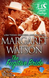 The Fugitive Bride