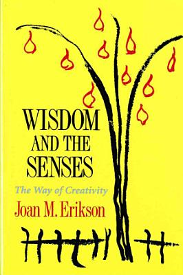 Wisdom and the Senses PDF