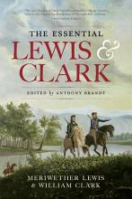 The Essential Lewis and Clark PDF
