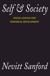 Self and Society: Social Change and Individual Development