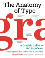 The Anatomy of Type PDF