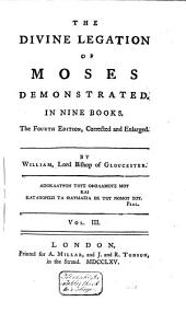 The Divine Legation of Moses Demonstrated in Nine Books: Volume 3