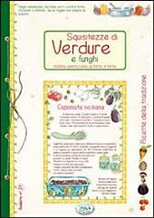 Squisitezze di verdure e funghi - Ricette di Casa