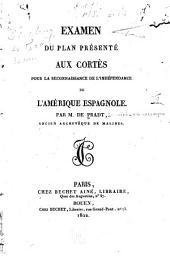 Examen du plan présenté aux Cortès pour la reconnaissance de l'indépendance de l'Amérique espagnole