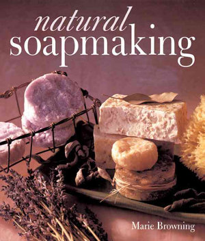 Natural Soapmaking