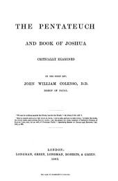 The Pentateuch and Book of Joshua Critically Examined