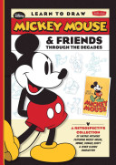 Learn to Draw Mickey Mouse   Friends Through the Decades PDF