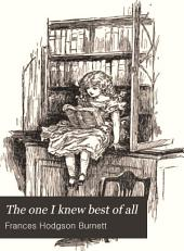 The One I Knew the Best of All: A Memory of the Mind of a Child