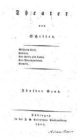 Theater: Wilhelm Tell. Phädra. Der Neffe als Onkel. Der Menschenfeind. Semele. 5